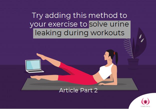 solve urine leak during exercise